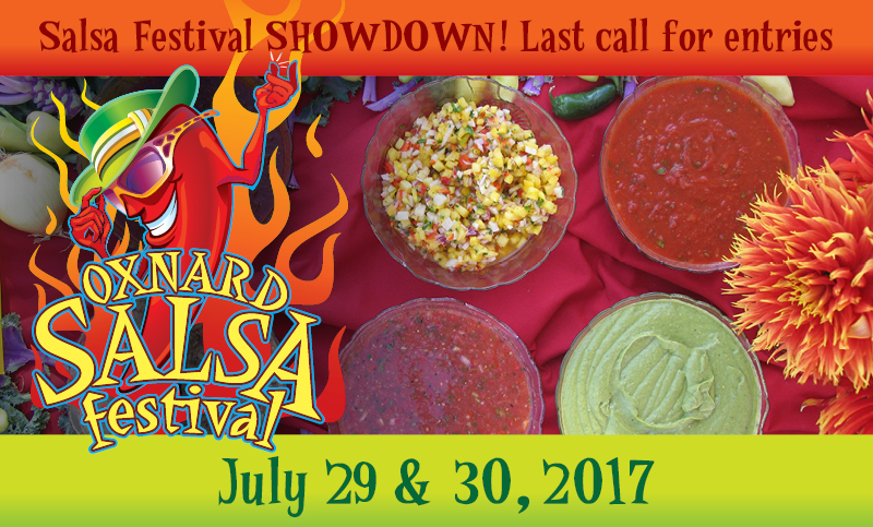 Oxnard Salsa Challenge of 2017 — Last call for entries