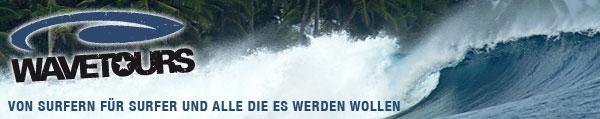 WAVETOURS - Von Surfern für Surfer und alle die es werden wollen