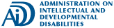 The Administration on Intellectual and Developmental Disabilities