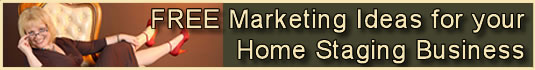 Free Marketing Ideas for your Home Staging Business