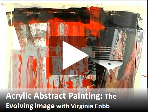 VC1d - Acrylic Abstract Painting: The Evolving Image with Virginia Cobb