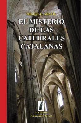 El misterio de las catedrales catalanas