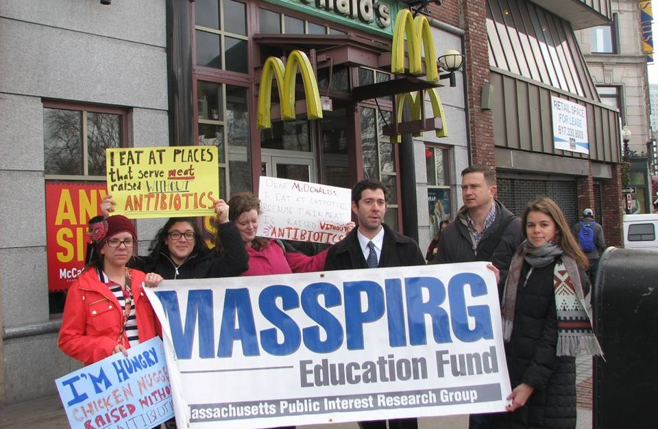MASSPIRG helped convince McDonald's to stop serving poultry raised with antibioitcs