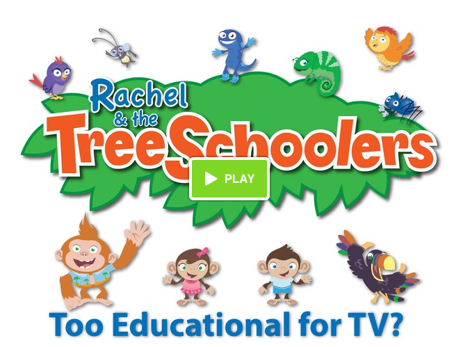 Rachel and the TreeSchoolers: Too Educational for TV?