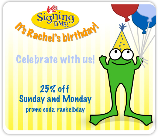 25% off sale for Rachel's birthday. Sunday and Monday only.