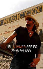 LRL Summer Series Florida Folk Night