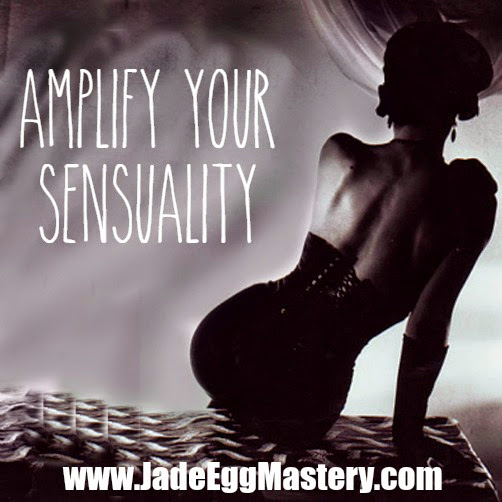 Amplify Your Sensuality