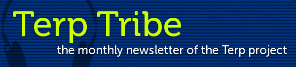 Terp Tribe: the monthly newsletter of the Terp project