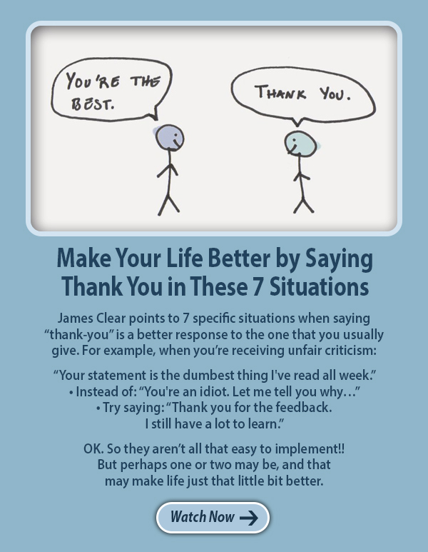 Make Your Life Better by Saying Thank You in These 7 Situations