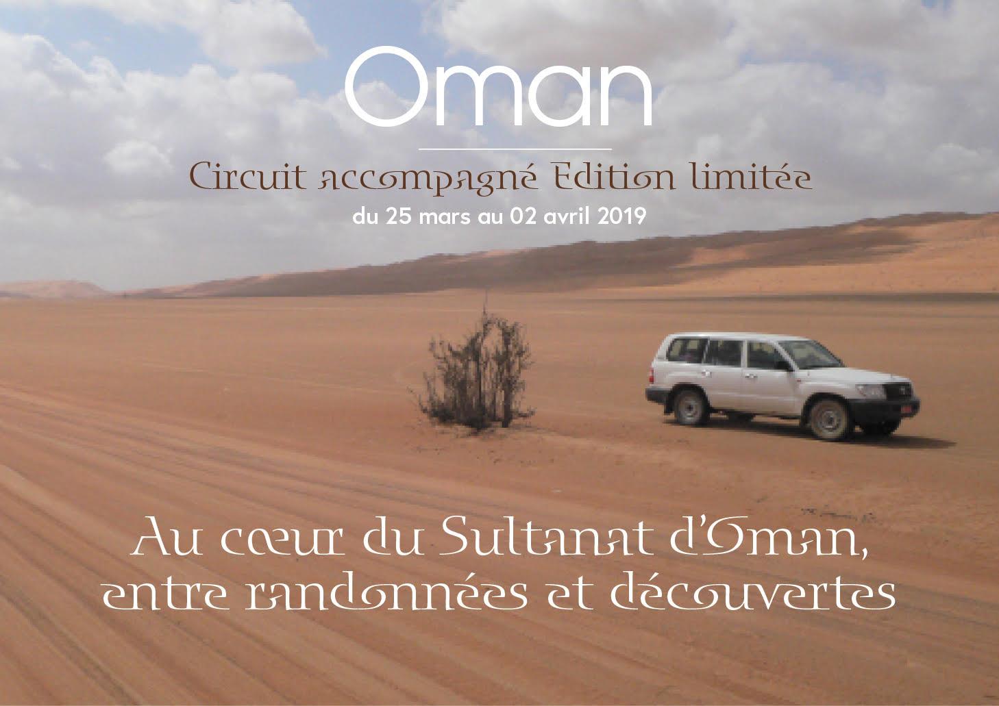Oman, circuit accompagné Edition limitée