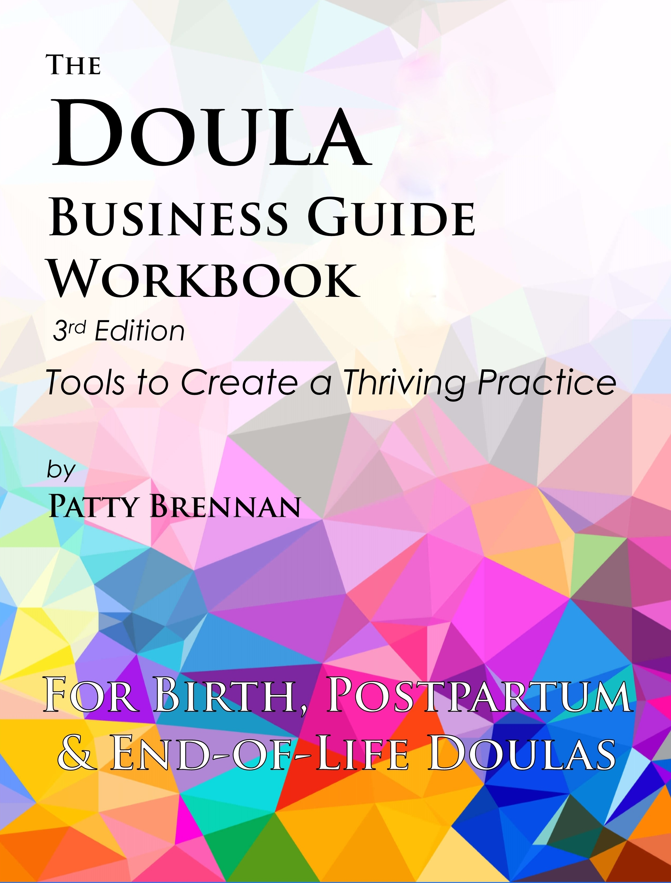 Doula Business Guide Workbook by Patty Brennan