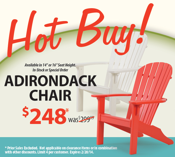 Adirondack Chairs - February's Hot Buy!