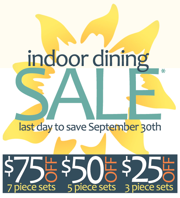 It's The Indoor Dining Sale!