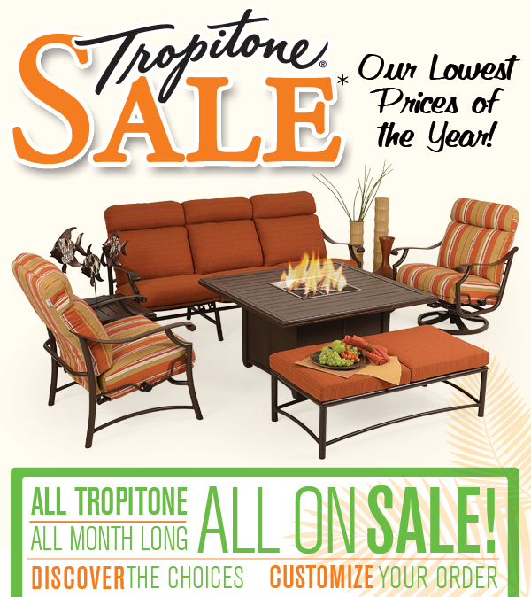 All Tropitone On Sale!