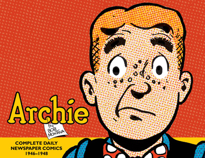 [Archie: The Classic Newspaper Comics, Volume One cover]