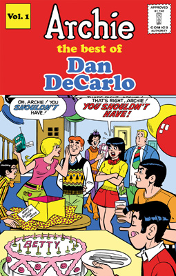 [Archie: The Best of Dan DeCarlo, Volume One cover]