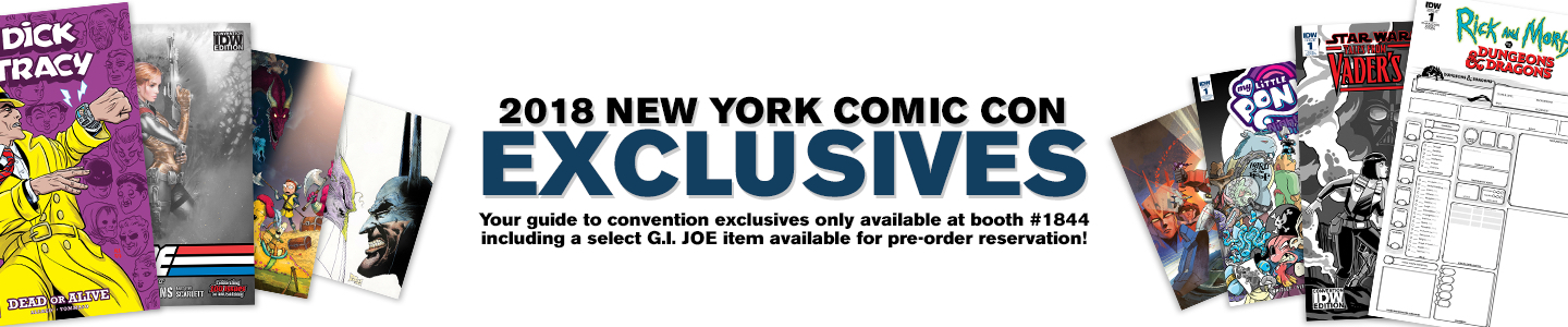 IDW Publishing announces New York Comic Con 2018 exclusives.
