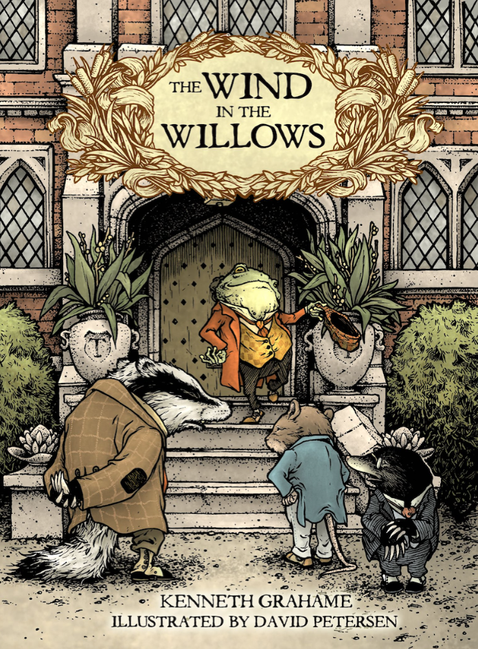 THE WIND IN THE WILLOWS HARDCOVER TO FEATURE NEW ART BY DAVID PETERSEN