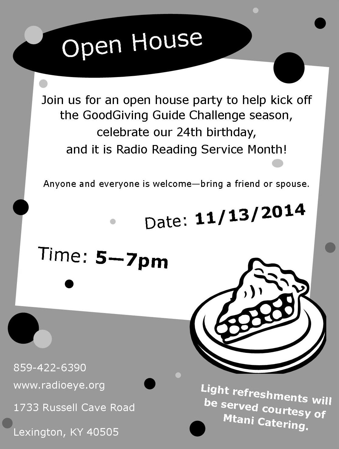 """""""Open House"""" flyer Join us for an open house party on November 13th from 5-7 pm, to kick off the GoodGiving Guide Challenge Season and celebrate our twenty fourth birthday and Radio Reading Service Month."""