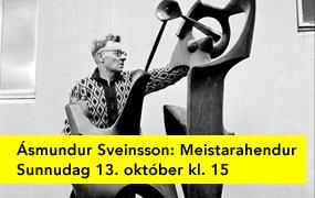 Ásmundur Sveinsson: Meistarahendur