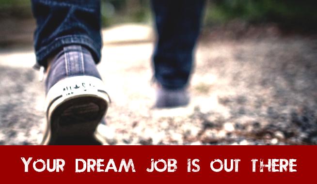 """Feet walking on a road with caption """"Your Dream Job Is Out There"""""""