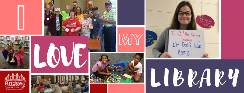 """Colorful collage of photos with text: """"I Love My Library"""""""