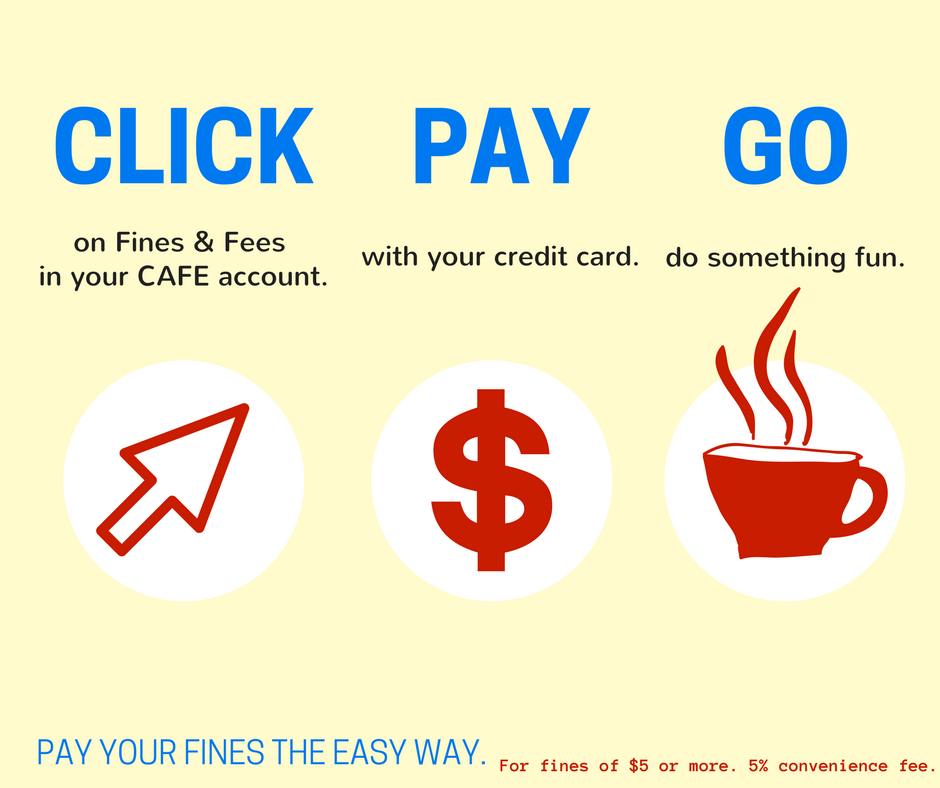 """Graphic that partly reads """"Click. Pay. Go. Pay your fines the easy way."""""""