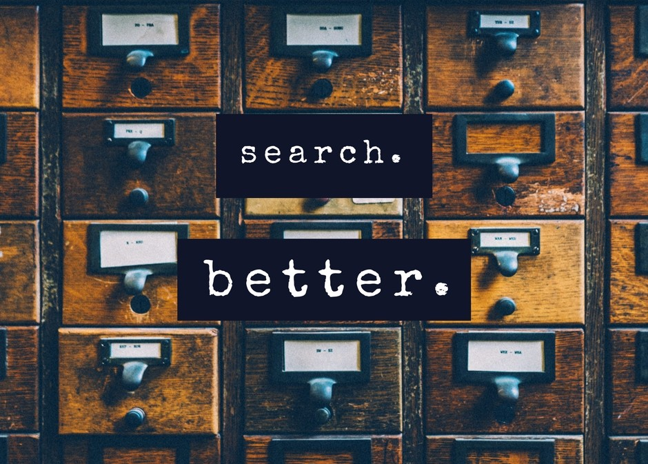 "An old card catalog with caption ""Search. Better."""