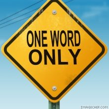 One word only