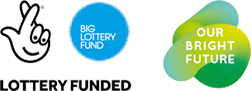 BIG LOTTERY FUND | LOTTERY FUNDED | OUR BRIGHT FUTURE