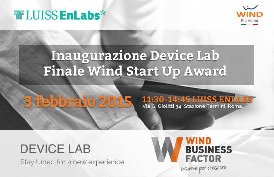 Inaugurazione Device Lab Finale Wind Start Up Award - 3 febbraio 2015 - Wind Business Factor