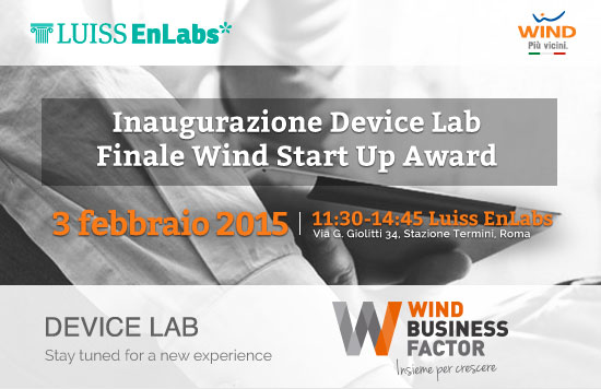 Inaugurazione Device Lab Finale Wind Start Up Award - 3 febbraio 2015 - Wind Business Factor