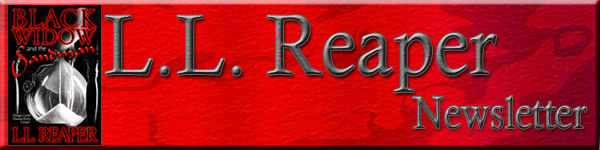 L.L. Reaper Newsletter Subscription