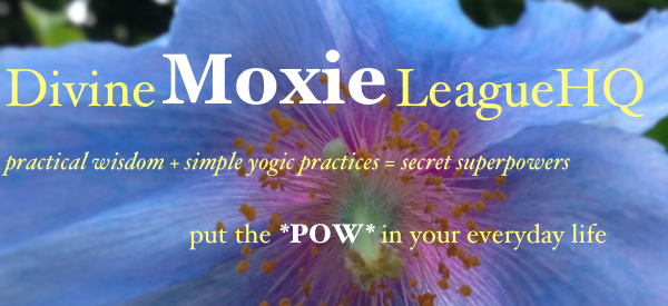 Divine Moxie League- Put the *POW* in your everyday life