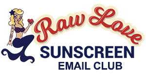 Raw Love Sunscreen Email Club