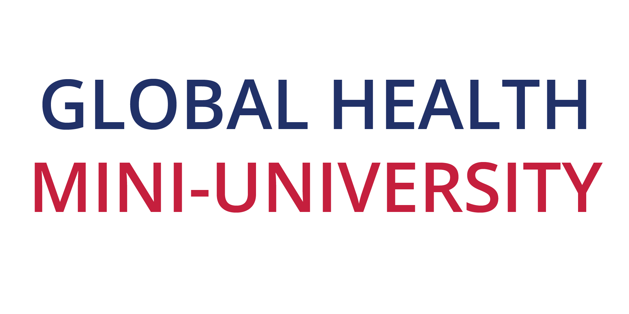 Global Health Mini-University