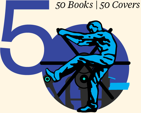 50 Books 5O Covers. Illustration of a man in blue, appears to be pulling a wheel on a large printing press.