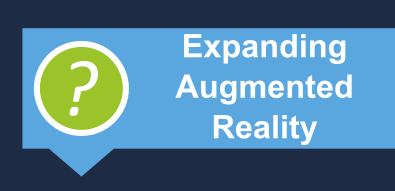 Expanding on Augmented Reality