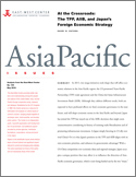 At the Crossroads: The TPP, AIIB, and Japan's Foreign Economic Strategy
