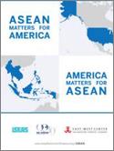 ASEAN Matters for America