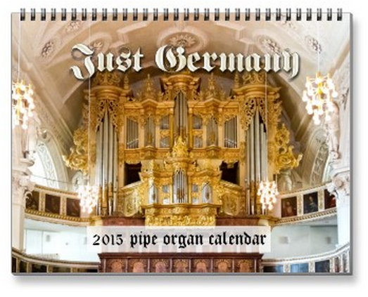 Just Germany 2015 pipe organ calendar