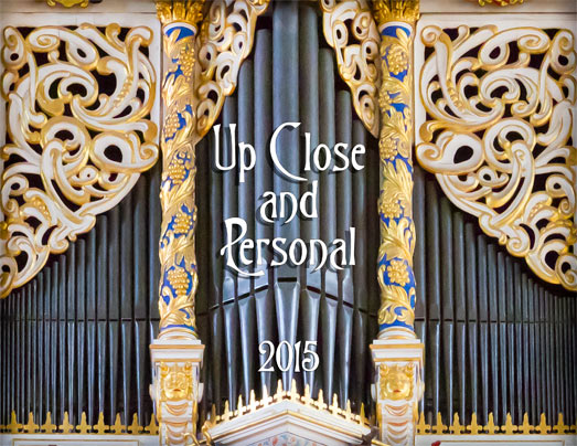 Up close and personal 2015 pipe organ calendar