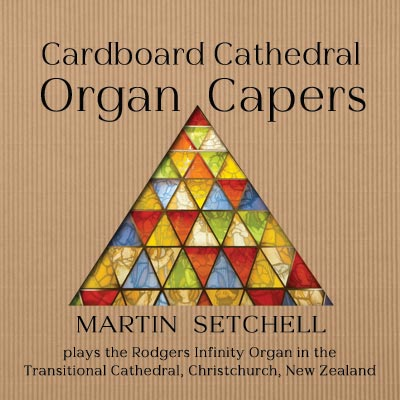 Cardboard Cathedral Organ Capers
