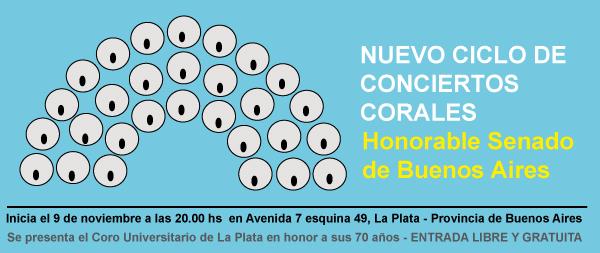 CICLO DE CONCIERTOS CORALES EN EL SENADO DE BS. AS. (LA PLATA)