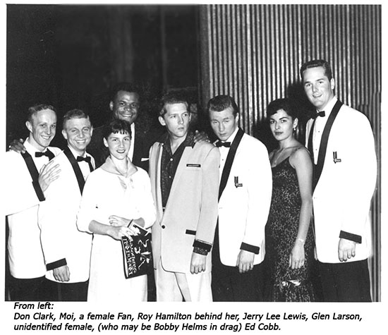 PHOTO, From left: Don Clarke, Moi, a female Fan, Roy Hamilton behind her, Jerry Lee Lewis, Glen Larson, unidentified female (who may be Bobby Helms in drag) Ed Cobb.