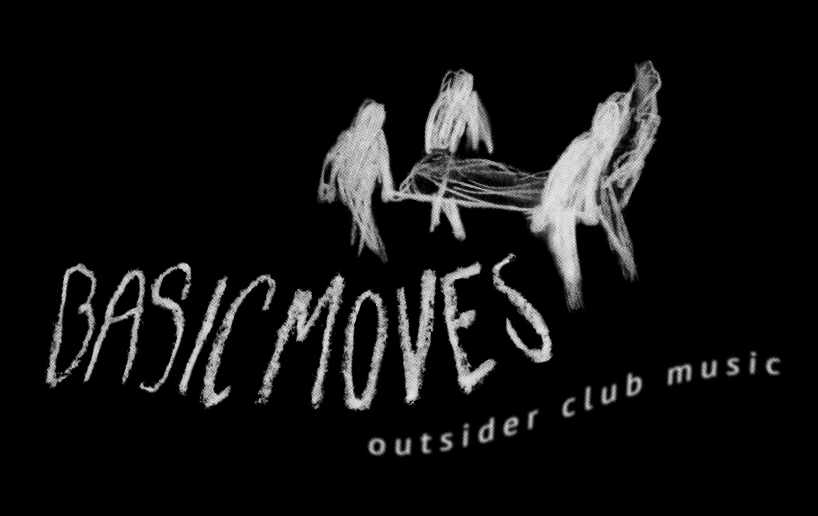 Basic Moves - Outsider Club Music