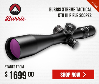 NEW Burris Xtreme Tactical XTR III Scopes