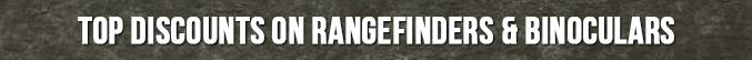 Top Discounts on Rangefinders & Binoculars