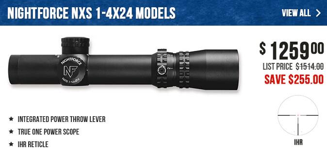 Nightforce NXS 1-4x24 Models