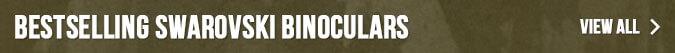 Bestselling Swarovski Binoculars